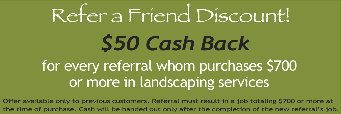 Landscaping refer a friend discount